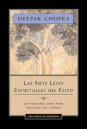 Las Siete Leyes Espirituales Del Exito / The Seven Spiritual Laws of Success: Edicion Abreviada