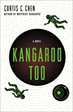 Kangaroo Too: A Novel (The Kangaroo Series Book 2)