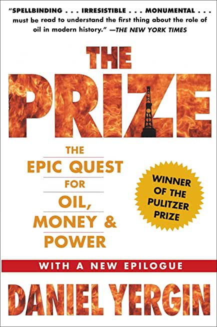 The Prize: The Epic Quest for Oil, Money & Power (English Edition)