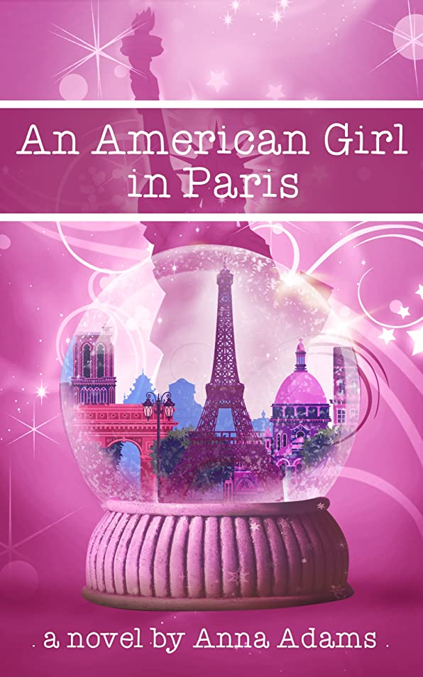 感情完了耳An American Girl in Paris (The American Girl in Paris Book 1) (English Edition)