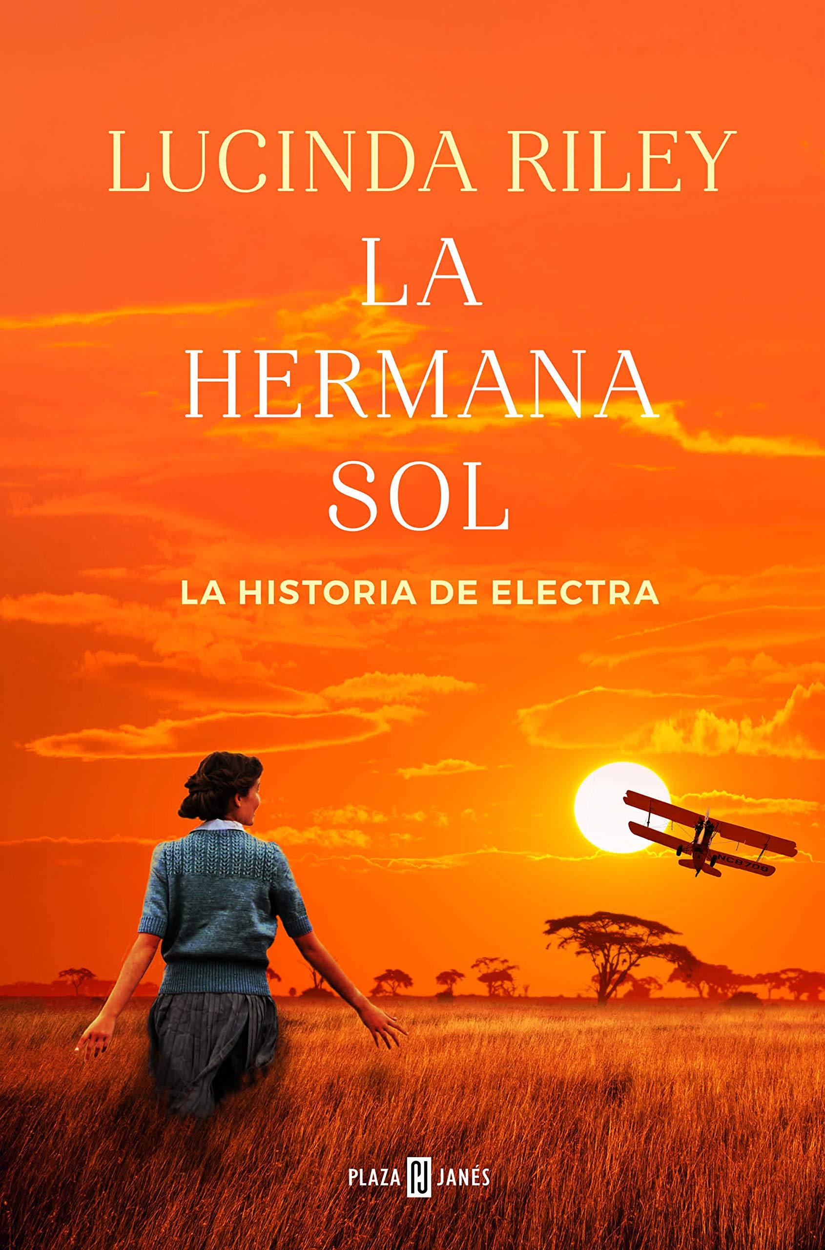 La hermana sol (Las Siete Hermanas 6) (Spanish Edition)