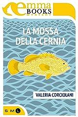 La mossa della cernia (Italian Edition) Versión Kindle