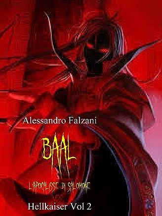 BAAL: Lapocalisse di Salomone (Hell Kaiser Vol. 2)