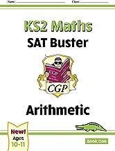New KS2 Maths SAT Buster: Arithmetic - Book 1 (for the 2020 tests) (CGP KS2 Maths SATs) (English Edition)