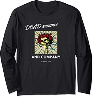 DEAD SUMMER AND COMPANY SUMMER 2019 Long Sleeve T-Shirt