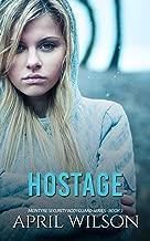 Hostage: (McIntyre Security Bodyguard Series - Book 7)
