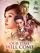 Best our time chinese movie Reviews