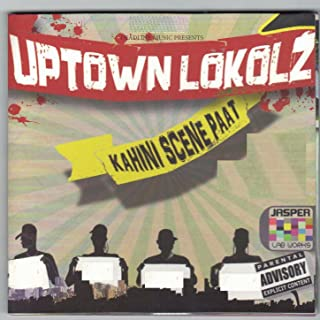 Best uptown lokolz kahini scene paat Reviews