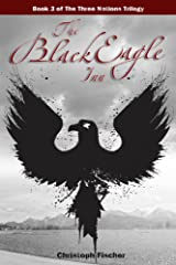 The Black Eagle Inn (The Three Nations Trilogy Book 3) Kindle Edition