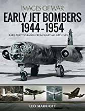 Early Jet Bombers, 1944–1954 (Images of War)