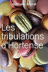 Les tribulations d'Hortense Format Kindle