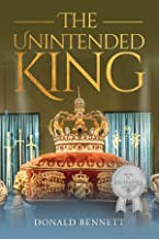 The Unintended King (English Edition)