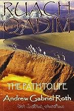 RUACH QADIM: The Path to Life