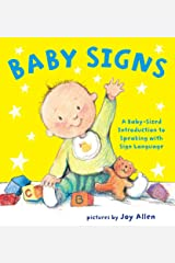 Baby Signs: A Baby-Sized Introduction to Speaking with Sign Language Kindle Edition