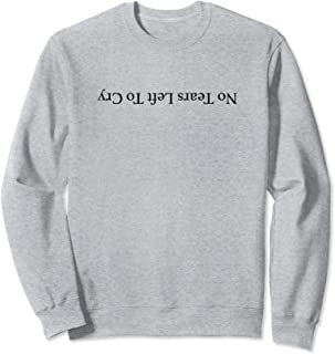 Best ariana grande no tears left to cry sweatshirt Reviews