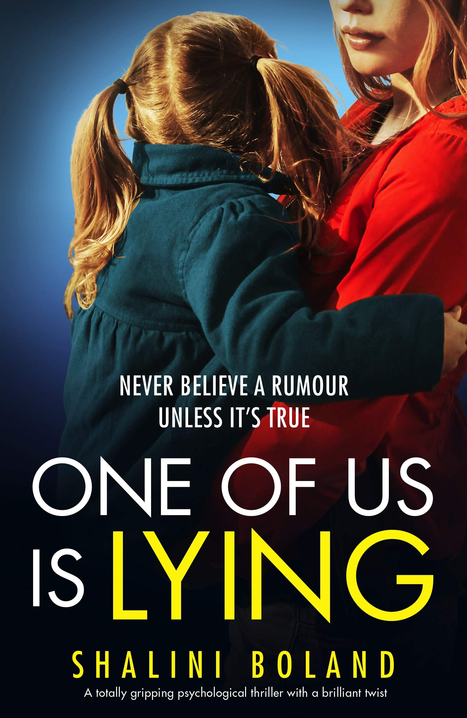 One of Us Is Lying: A totally gripping psychological thriller with a brilliant twist