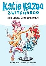 Hair Today, Gone Tomorrow! #34 (Katie Kazoo, Switcheroo)
