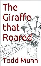 The Giraffe that Roared