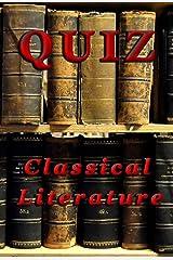 QUIZ: Classical Literature Kindle Edition