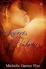 Secrets of the Lotus Kindle Edition