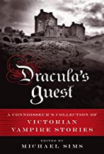 Dracula's Guest: A Connoisseur's Collection of Victorian Vampire Stories (The Connoisseur's Collections)