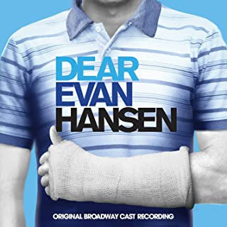 Dear Evan Hansen Original Broadway Cast Recording