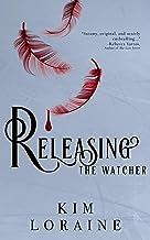 Releasing the Watcher (The Watcher Series Book 3)