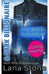 A Dark Billionaire: Ins Büro, Fräulein! (New York Billionaires 4) (German Edition) Format Kindle