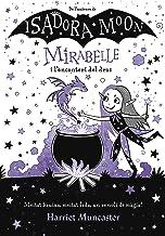 Mirabelle i l´encanteri del drac (Mirabelle) (Catalan Edition)