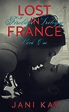 Lost In France ~ Jani Kay (Firebird Trilogy Book 1)