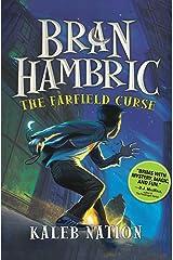 The Farfield Curse (Bran Hambric Book 1) Kindle Edition