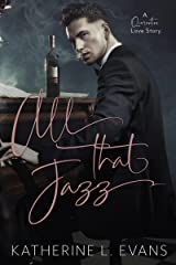 All That Jazz: A Quarantine Love Story Kindle Edition