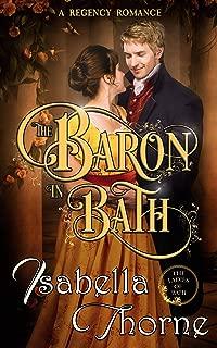 The Baron in Bath - Miss Julia Bellevue: A Regency Romance Novel (Ladies of Bath Book 2)