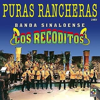 Puras Rancheras - Banda Sinaloense Los Recoditos