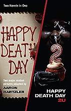 Happy Death Day & Happy Death Day 2U (Blumhouse Books)