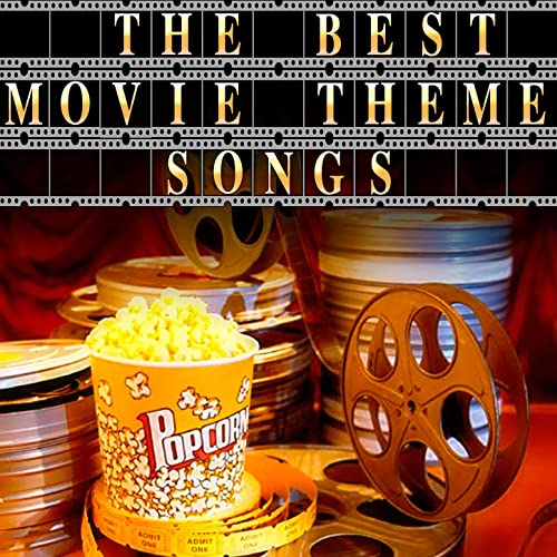 The Best Movie Theme Songs - Ultimate Collection Of Movie