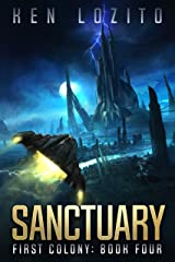 Sanctuary (First Colony Book 4) Kindle Edition