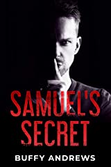 Samuel's Secret: A shocking psychological serial killer thriller with an ending you won't see coming! Kindle Edition