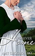 Forever Home: A Contemporary Amish Romance (Amish Dreams on Prince Edward Island Book 1) (English Edition)