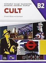 Permalink to Cult B2. Student's book and Workbook. Per le Scuole superiori. Con espansione online [Lingua inglese] PDF