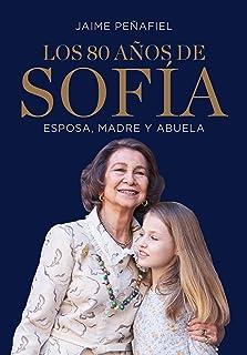 Los 80 años de Sofía: Esposa, madre y abuela (Ocio y