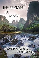 Inversion of Magic Kindle Edition