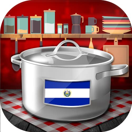 Salvadoran Recipes: Easy Typical Foods to Cook to for Free on the Phone and Tablet
