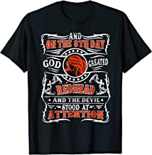 On the 8th day god created Redhead woman t shirt Red Head