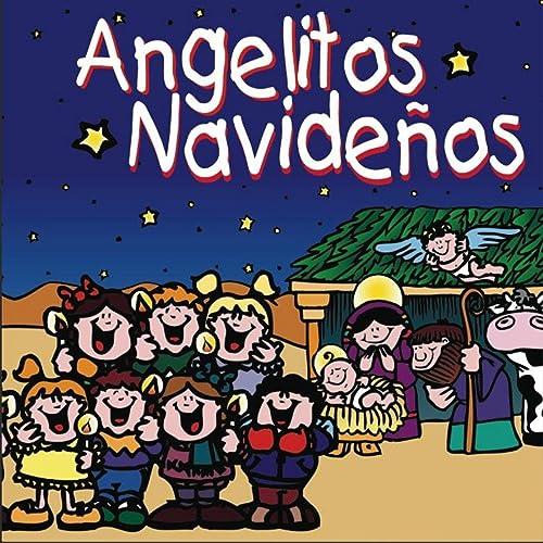 Imagenes De Angelitos Navidenos.Angelitos Navidenos By Imix Children S Choir On Amazon Music
