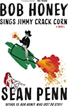 Bob Honey Sings Jimmy Crack Corn
