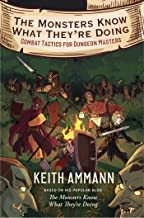 The Monsters Know What They're Doing: Combat Tactics for Dungeon Masters (1)