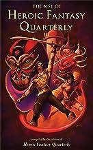 The Best of Heroic Fantasy Quarterly: Volume 3, 2013-2015