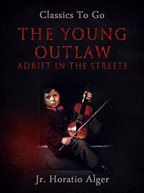 The Young Outlaw (Classics To Go)