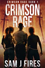 Crimson Rage: A Post-Apocalyptic Survival Thriller (Crimson Rage Series Part 1) Kindle Edition